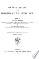 Holden s Manual of the Dissection of the Human Body Book PDF