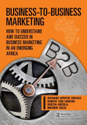 Business To business Marketing   an African Perspective