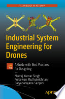 Industrial System Engineering for Drones