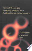 Spectral Theory and Nonlinear Analysis with Applications to Spatial Ecology Book