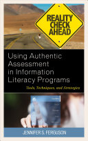 link to Using authentic assessment in information literacy programs : tools, techniques, and strategies in the TCC library catalog