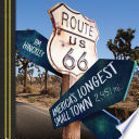 Route 66  : America's Longest Small Town