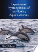 Experimental Hydrodynamics of Fast Floating Aquatic Animals Book