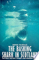 The Basking Shark In Scotland