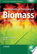 Thermochemical Processing Of Biomass Book PDF