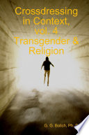 Crossdressing in Context  Vol  4 Transgender   Religion
