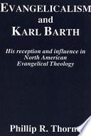 Evangelicalism and Karl Barth Book