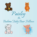 Paisley   Bedtime Teddy Bear Fellows