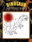 Dinosaur Dot to Dot Books for Kids Ages 6 8