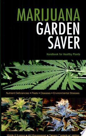 Download Marijuana Garden Saver Free Books - Dlebooks.net