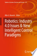 Robotics  Industry 4 0 Issues   New Intelligent Control Paradigms Book