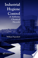 Industrial Hygiene Control of Airborne Chemical Hazards