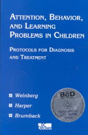 Attention  Behavior  and Learning Problems in Children