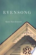 Evensong  A Novel