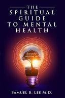 The Spiritual Guide to Mental Health image