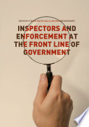 Inspectors And Enforcement At The Front Line Of Government