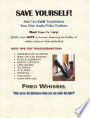 Save Yourself  How You CAN Troubleshoot Your Own Audio Video Problems Book