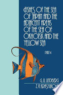 Fishes of the Sea of Japan and the Adjacent Areas of the Sea of Okhotsk and the Yellow Sea