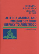 Allergy  Asthma  and Immunology from Infancy to Adulthood Book