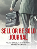 Sell Or Be Sold Journal