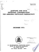 Sampling And Data Reporting Considerations For Airborne Particulate Radioactivity Book