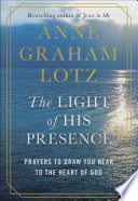 The Light of His Presence