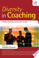 """""""Diversity in Coaching: Working with Gender, Culture, Race and Age"""" by Jonathan Passmore"""