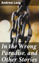 In the Wrong Paradise, and Other Stories Pdf/ePub eBook