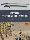 Katana: The Samurai