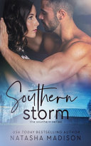 Read Online Southern Storm (the Southern Series) For Free