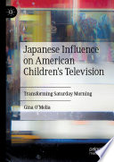 Japanese Influence on American Children s Television