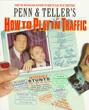 Penn   Teller s how to Play in Traffic
