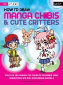 Pdf How to Draw Manga Chibis & Cute Critters Telecharger