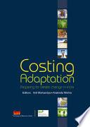 Costing Adaptation