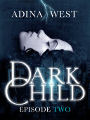 Dark Child (The Awakening): Episode 2 ebook