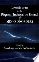 Diversity Issues In The Diagnosis  Treatment  And Research Of Mood Disorders