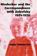 Niedecker and the Correspondence with Zukofsky 1931 1970