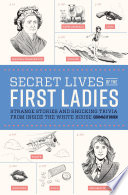 Secret Lives of the First Ladies Book