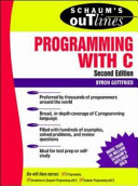 Schaum s Outline of Theory and Problems of Programming with C