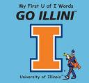 My First U of I Words Go Illini