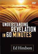 Understanding Revelation In 60 Minutes