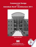 Commercial Design Using Autodesk Revit Architecture 2011