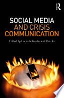 Social Media and Crisis Communication Book