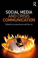 Social Media and Crisis Communication