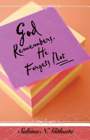God Remembers  He Forgets Not