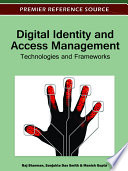 Digital Identity and Access Management  Technologies and Frameworks