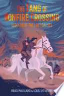 The Fang of Bonfire Crossing  Legends of the Lost Causes