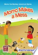 Momo Makes a Mess