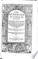 The Generall Historie of Spaine      Translated Into English and Continued Unto These Times by H  Grimeston Book