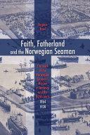 Faith  Fatherland and the Norwegian Seaman